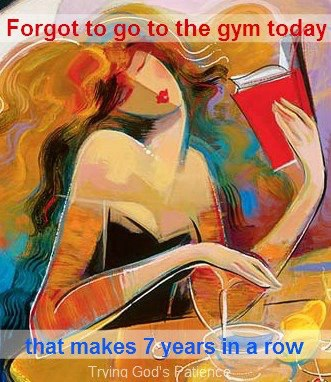 Forgot the Gym